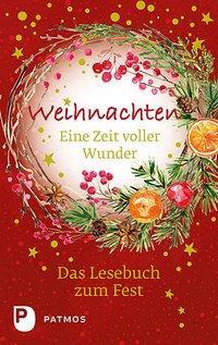 Cover von Weihnachten - Eine Zeit voller Wunder