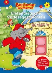Cover von Benjamin Blümchen: Elefantastische Vorlesegeschichten
