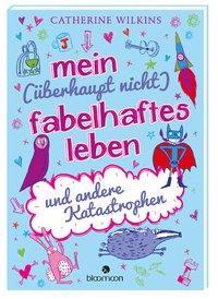 Cover von Mein (überhaupt nicht) fabelhaftes Leben und andere Katastrophen