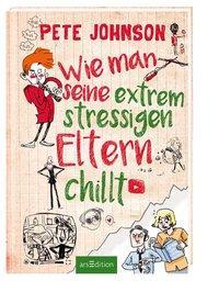 Cover von Wie man seine extrem stressigen Eltern chillt