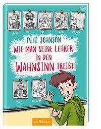 Cover von Wie man seine Lehrer in den Wahnsinn treibt