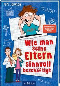 Cover von Wie man seine Eltern sinnvoll beschäftigt (Eltern 5)
