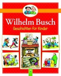 Cover von Wilhelm Busch Geschichten für Kinder