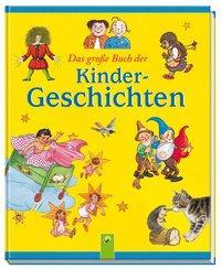 Cover von Das große Buch der Kindergeschichten