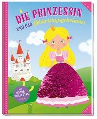 Cover von Die Prinzessin und das Geburtstagsgeheimnis