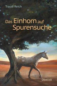 Cover von Das Einhorn auf Spurensuche