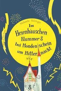 Cover von Im Hexenhäuschen Nr. 8 bei Mondenschein um Mitternacht