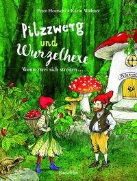Cover von Pilzzwerg und Wurzelhexe