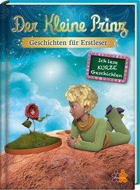 Cover von Der Kleine Prinz. Geschichten für Erstleser.