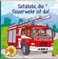 Cover von Soundbuch. Tatütata, die Feuerwehr ist da!