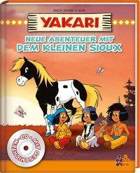Cover von Yakari. Neue Abenteuer mit dem kleinen Sioux
