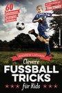 Cover von Clevere Fußballtricks für Kids