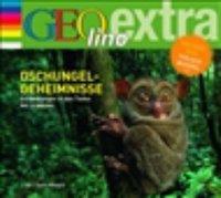 Cover von Dschungel - Geheimnisse - Entdeckungen in den Tiefen der Urwälder