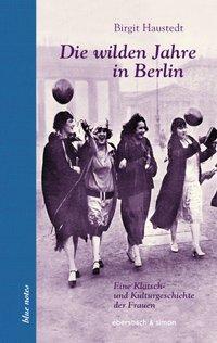 Cover von Die wilden Jahre in Berlin
