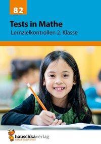 Cover von Tests in Mathe - Lernzielkontrollen 2. Klasse