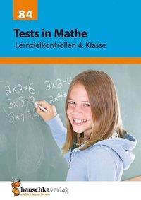 Cover von Tests in Mathe - Lernzielkontrollen 4. Klasse