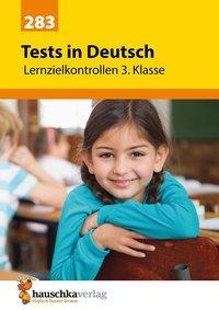 Cover von Tests in Deutsch - Lernzielkontrollen 3. Klasse