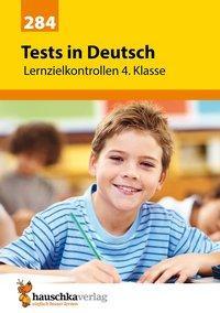 Cover von Tests in Deutsch - Lernzielkontrollen 4. Klasse