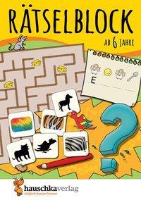 Cover von Rätselblock ab 6 Jahre