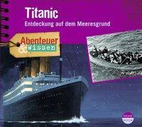 Cover von Abenteuer & Wissen: Titanic