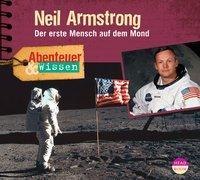 Cover von Abenteuer & Wissen: Neil Armstrong