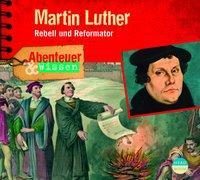 Cover von Abenteuer & Wissen: Marthin Luther