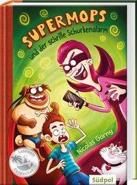 Cover von Supermops und der schrille Schurkenalarm