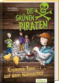 Cover von Die Grünen Piraten – Krumme Tour auf dem Hühnerhof