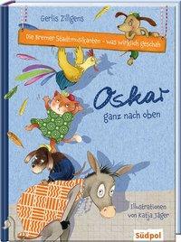Cover von Die Bremer Stadtmusikanten - was wirklich geschah: Oskar ganz nach oben
