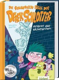 Cover von Die schaurigen Fälle des Derek Schlotter – Angriff der MUHtanten