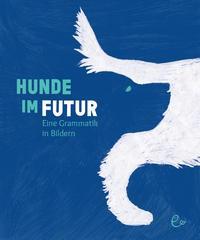 Cover von Hunde im Futur
