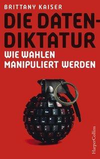 Cover von Die Datendiktatur - Wie Wahlen manipuliert werden