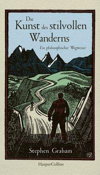 Cover von Die Kunst des stilvollen Wanderns - Ein philosophischer Wegweiser