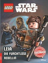 Cover von LEGO® Star Wars™ Leia – Die furchtlose Rebellin