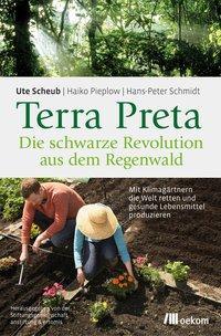 Cover von Terra Preta. Die schwarze Revolution aus dem Regenwald