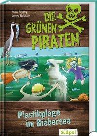 Cover von Die Grünen Piraten – Plastikplage im Biebersee