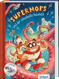 Cover von Supermops und der rätselhafte Roboheld