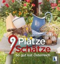 Cover von 9 Plätze 9 Schätze - So gut isst Österreich