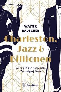 Cover von Charleston, Jazz & Billionen