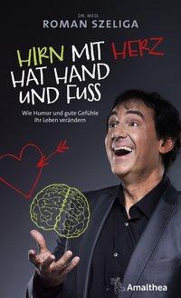 Cover von Hirn mit Herz hat Hand und Fuß