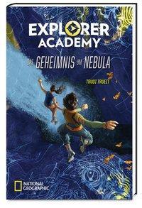 Cover von Explorer Academy - Das Geheimnis um Nebula