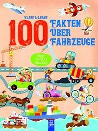 Cover von 100 Fakten über Fahrzeuge